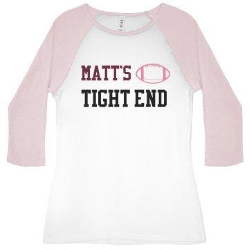 Matt's Tight End