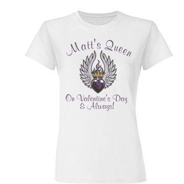 Matt's Valentine Queen
