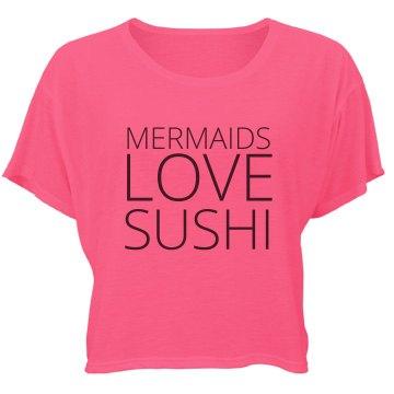 Mermaids Love Sushi