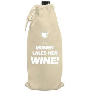 Mommy Likes Wine