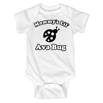 Mommy's Lil' Bug