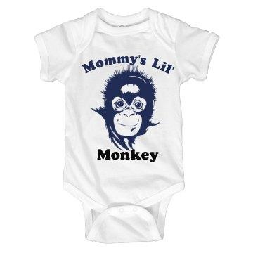 Mommy's Lil' Monkey