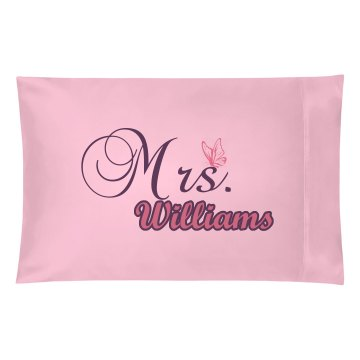 Mrs. Williams Pillowcase