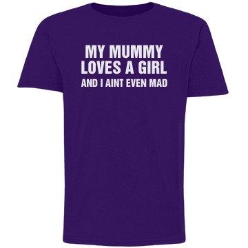 Mummy Loves A Girl Tee