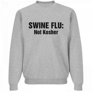 Not Kosher Swine Flu