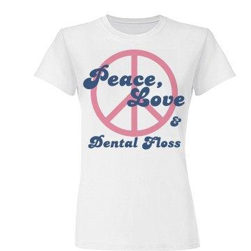 Peace, Love, Dental Floss