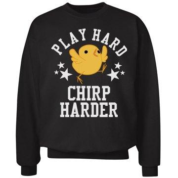 Play Hockey Hard Chirp Harder
