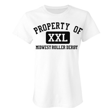Property Of Roller Derby