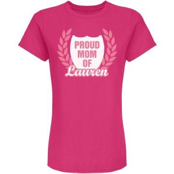 Proud Mom Of Daughter