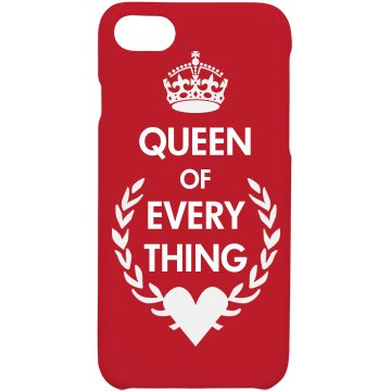 Queen Of Everything Case