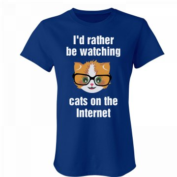 Rather Be Watching Cats
