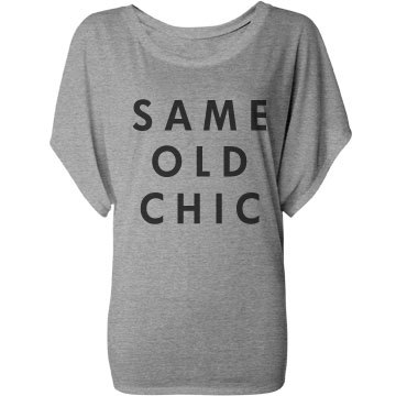 Same Old Chic