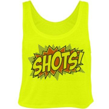 Shots Everybody!