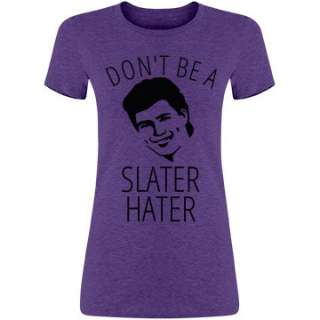 Slater Haters