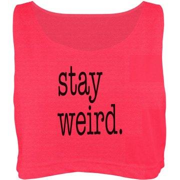 Stay Weird Neon Crop Top