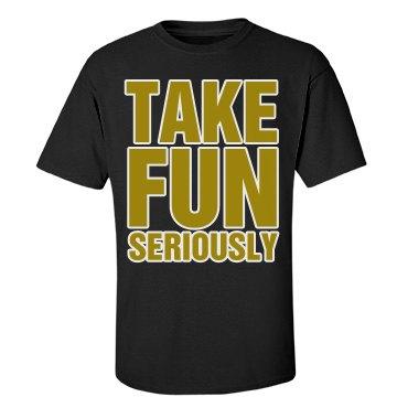 Take Fun Seriously