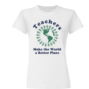 Teachers Make the World