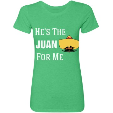 The Juan For Me
