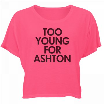 Too Young For Ashton