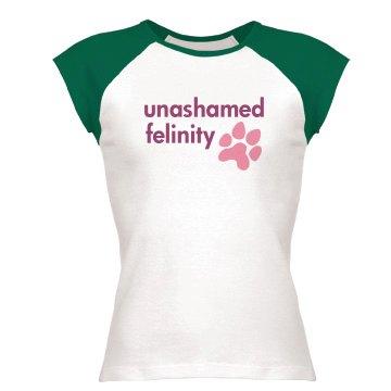 Unashamed Felinity
