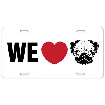 We Love Pugs Plate