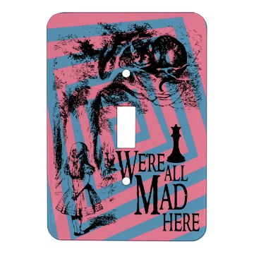 We're All Mad Alice