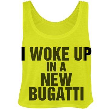 Woke Up New Bugatti