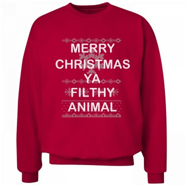Ya Filthy Animal Sweater