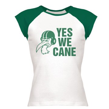 Yes We Cane