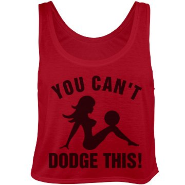 You Can't Dodgeball This!