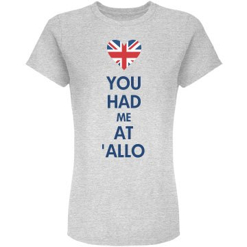You Had Me At 'Allo