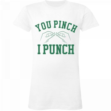 You Pinch I Punch
