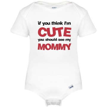 You Should See My Mommy