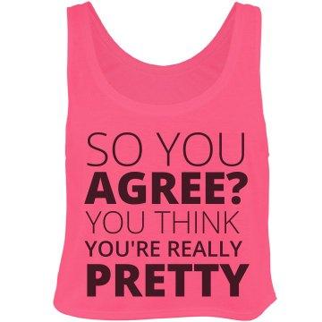 You're Really Pretty
