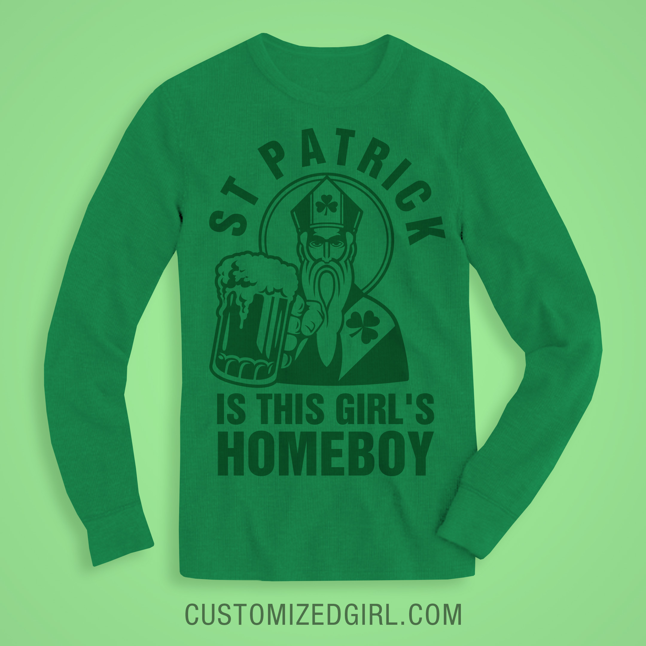 St Patrick Is My Homeboy