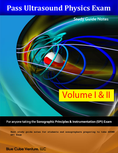 Pass ultrasound physics study guide notes volume i.