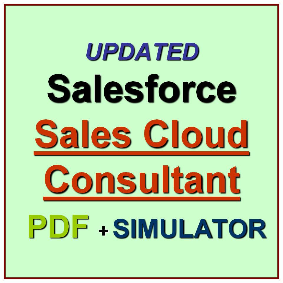 Certified Salesforce Sales Cloud Consultant Test Crt251 Exam Qa Pdf