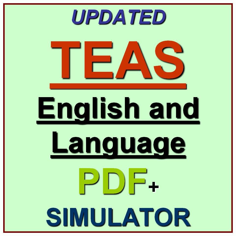 TEAS Test of Essential Academic Skills English & Language Usage Exam QA  PDF+SIM