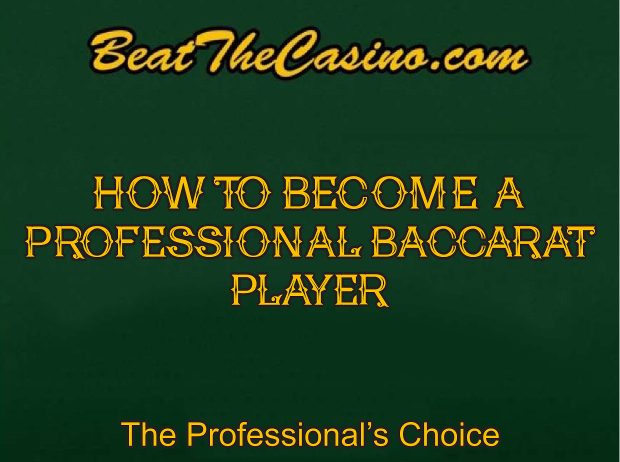 Professional Baccarat Players