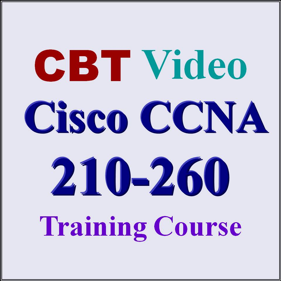 Implementing Cisco Network Security CCNA IINS Test 210-260 Exam CBT Video  Training Course