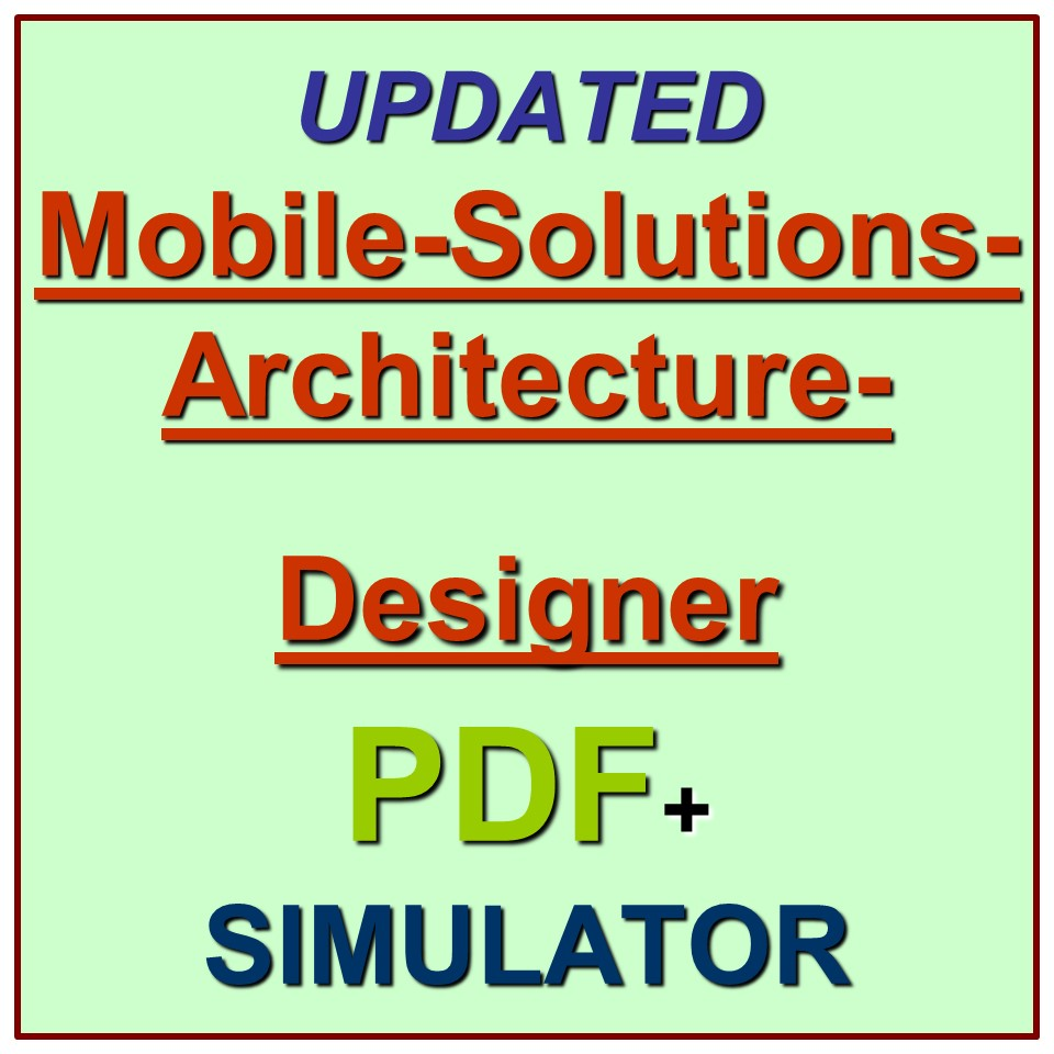 Salesforce Certified Mobile Solutions Architecture Designer Exam Test QA  PDF+SIM