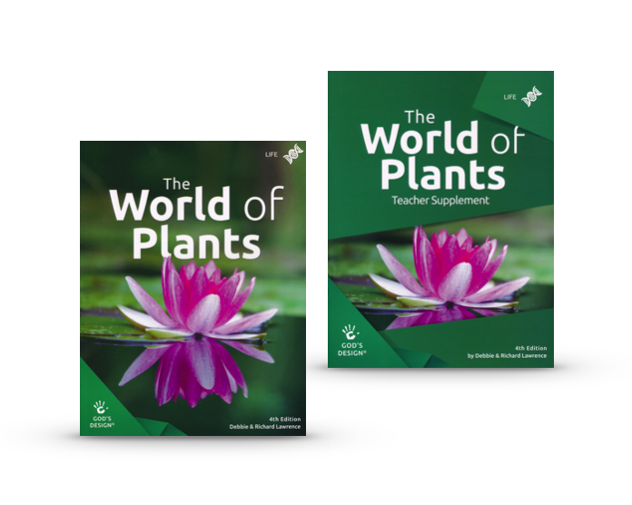 God's Design for Life: The World of Plants Student Text + Teacher Supplement (4th Edition)