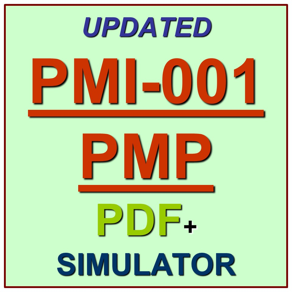 PMP Project Management Professional PMI Test PMI-001 Exam QA SIM  PDF+Simulator