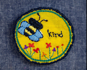 "Hand Embroidered ""Bee Kind"" Pin"
