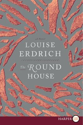 cover of Louise Erdrich's, The Round House