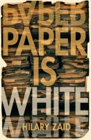 Sweet Thursday Presents: Paper is White