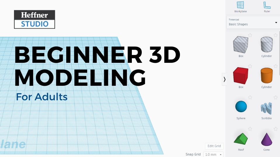 Beginner 3D Modeling