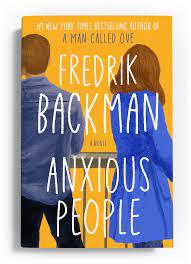 Anxious people by Fredrik Backman