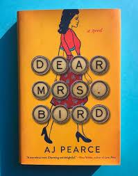 Dear Mrs Bird by A J Pearce