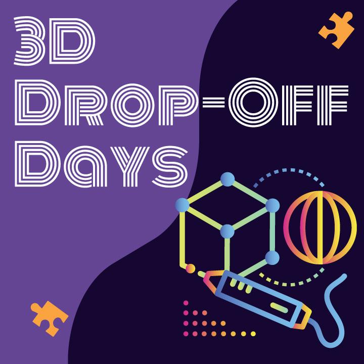 3D Drop-Off Days